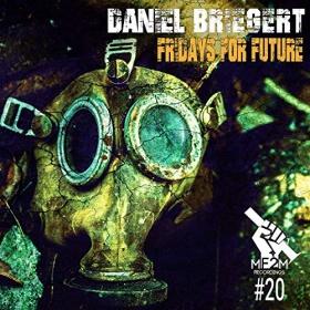 DANIEL BRIEGERT - FRIDAYS FOR FUTURE